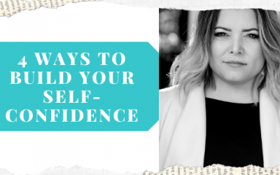 4 Ways to Build your Self-confidence