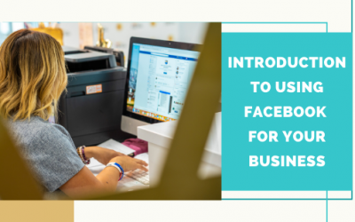 Introduction to Using Facebook for your Business