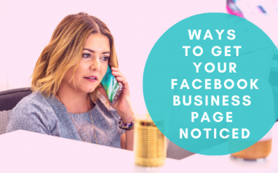 Ways to get your Facebook business page noticed